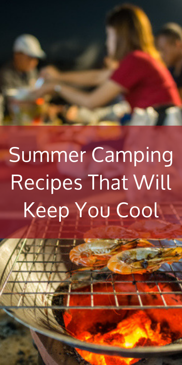 t's a no brainer to pack the marshmallows, graham crackers and chocolate for your next camping trip. But have you considered what other summer camping recipes your kids will absolutely love? There are delicious and easy things that you can plan ahead for, for every meal and snacks as well! Not everything has to be cooked over a flame, and some of these camping recipes will help keep you cool!