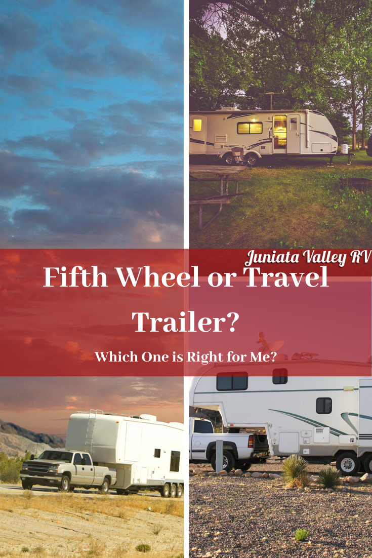 Fifth Wheel or Travel Trailer? Which One is Right for Me?